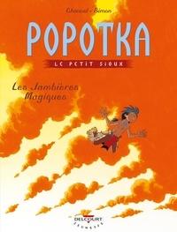 David Chauvel et Fred Simon - Popotka le petit sioux Tome 4 : Les jambières magiques.