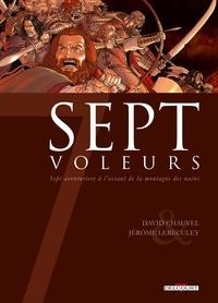 David Chauvel et Jérôme Lereculey - Sept voleurs - Sept aventuriers à l'assaut de la montagne des nains.