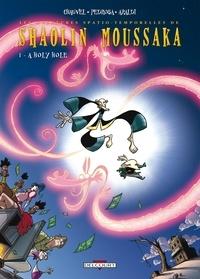 David Chauvel et Cyril Pedrosa - Shaolin Moussaka Tome 1 : A Holy Hole.