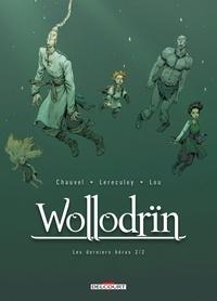 David Chauvel et Jérôme Lereculey - Wollodrïn Tome 10 : Les derniers héros - 2ème partie.