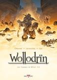 David Chauvel et Jérôme Lereculey - Wollodrïn Tome 7 : Les flammes de Wffnïr - 1ère partie.