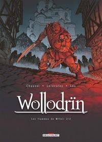 David Chauvel et Jérôme Lereculey - Wollodrïn Tome 8 : Les flammes de Wffnïr - 2ème partie.