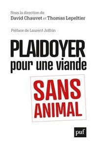 David Chauvet et Thomas Lepeltier - Plaidoyer pour une viande sans animal.