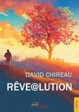 David Chireau - Rêve@lution.
