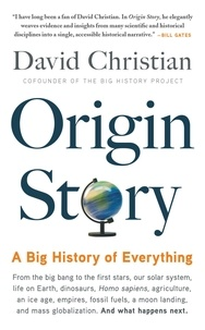 David Christian - Origin Story - A Big History of Everything.