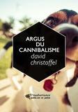 David Christoffel - Argus du cannibalisme - la poésie comme performance audio.