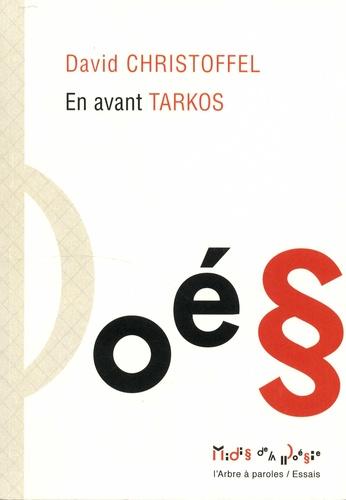 David Christoffel - En avant Tarkos.