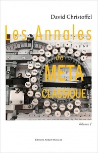David Christoffel - Les Annales de Métaclassique - Volume 1.
