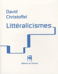 David Christoffel - Littéralicismes.