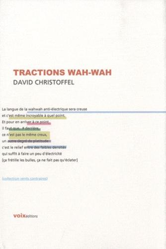 David Christoffel - Tractions wah-wah.