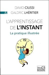 David Ciussi et Galdric Lhéritier - L'apprentissage de l'instant.
