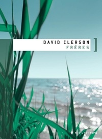 David Clerson - Frères.