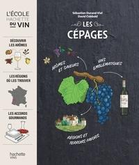 David Cobbold et Sébastien Durand-Viel - Les cépages.