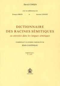 David Cohen - Dictionnaire des racines sémitiques ou attestées dans les langues sémitiques - Fascicule 5, H-HTT.
