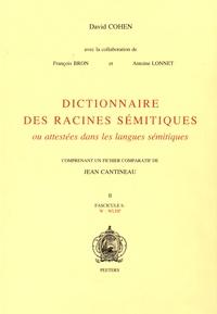 David Cohen - Dictionnaire des racines sémitiques ou attestées dans les langues sémitiques - Fascicule 6, W-WLHP.