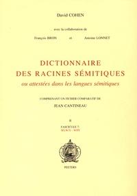 David Cohen - Dictionnaire des racines sémitiques ou attestées dans les langues sémitiques - Fascicule 7, WLW/Y - WTT.