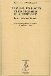 David Cohen et Aziza Boucherit - Le langage, les langues et les nécessités de la communication - Conversations à Censier.