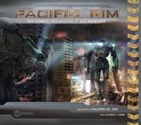 David Cohen - Pacific Rim - Des hommes, des machines et des monstres.
