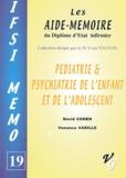 David Cohen et Venance Varille - Pédiatrie & psychiatrie de l'enfant et de l'adolescent.