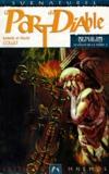 David Collet et Isabelle Collet - Le chant de la terre Tome 3 : La part du diable.