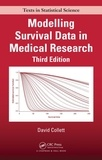 David Collett - Modelling Survival Data in Medical Research Third Edition.