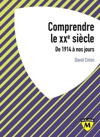 Comprendre le XXe siècle - De 1914 à nos jours.pdf