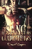 David Cooper - Le sang des Gladiateurs - Roman MM, livre gay.