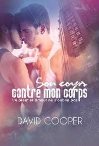 David Cooper - Son corps contre mon corps | Roman gay, Livre gay.