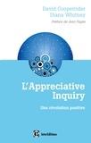 David Cooperrider et Diana Whitney - L'Appreciative Inquiry - Une révolution positive.