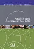 David Cordina et Jérôme Rambert - Pratiques et projets numériques en classe de FLE.