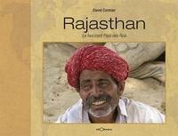 David Cormier - Rajasthan, le fascinant pays des rois.