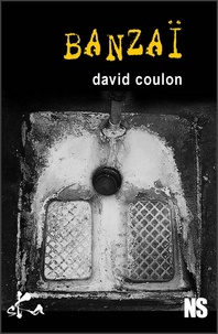 David Coulon - Banzaï.