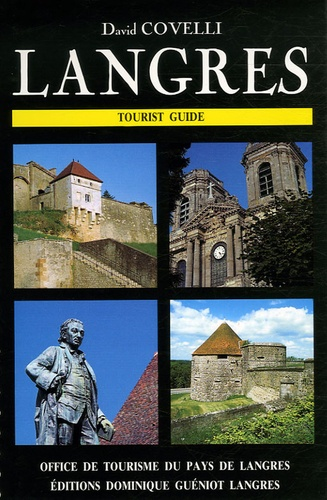 David Covelli - Langres - Tourist Guide.