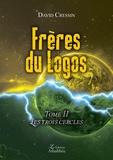 David Cressin - Frères du Logos Tome 2 : .