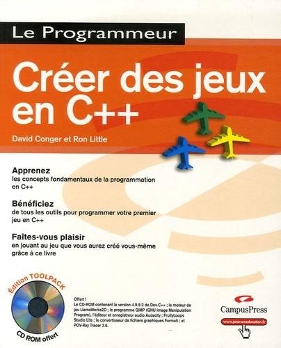 David Cronger et Ron Little - Créer des jeux en C++. 1 Cédérom
