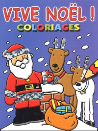 David Crossley - Vive Noël ! Coloriages.