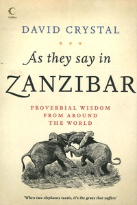 David Crystal - As they say in Zanzibar.