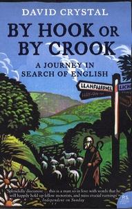 David Crystal - By Hook or by Crook.