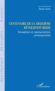 David Cumin - Centenaire de la deuxième révolution russe - Perceptions et représentations contemporaines.