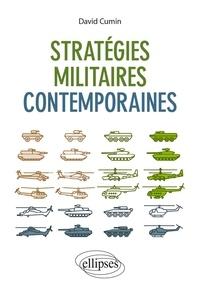 David Cumin - Stratégies militaires contemporaines.