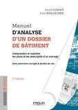 David Cusant et Yves Widloecher - Manuel d'analyse d'un dossier de bâtiment.