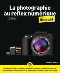 David D Busch - La photographie au réflex numérique pour les nuls.