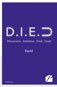 David - D . I . E . U - Découverte, Initiation, Éveil, Unité.