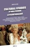 David Da Silva - Cultural studies et Hollywood, le passé remanié.