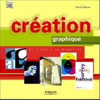 David Dabner - Création graphique - De l'idée à la maquette.