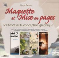 David Dabner - Maquette et mise en pages - Les bases de la conception graphique.