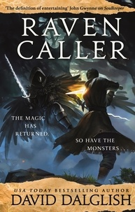David Dalglish - Ravencaller - Book Two of the Keepers.