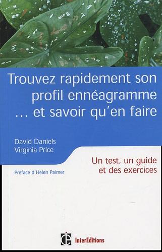 David Daniels et Virginia Price - Trouver rapidement son profil ennéagramme...et savoir qu'en faire - Un test, un guide et des exercices.