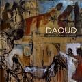 David Daoud et Muriel Foury - Daoud - L'éphémère dans l'éternité.