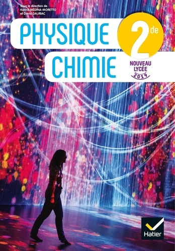 Physique-Chimie 2nde  Edition 2019